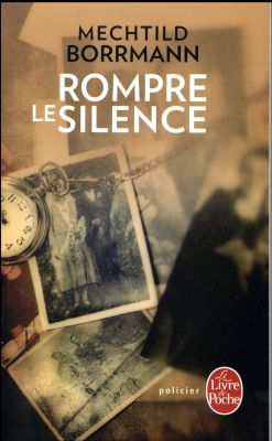 Rompre le silence de Mechtild Borrmann Rompre-le-silence